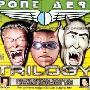 Pont Aeri - Trilogy CD2 Mixed By Xavi Metralla