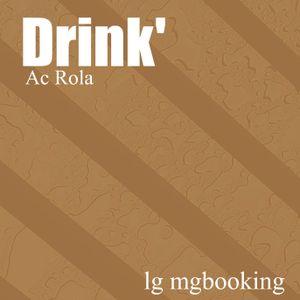 [Drink'] minimal tech house mixed by Ac Rola ....N'joy it !!