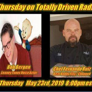 Totally Driven Radio #323 w/ Bob Bergen & Chef Fernando Ruiz