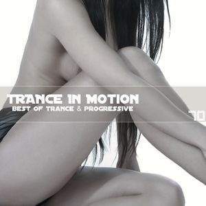 Trance In Motion Vol.70