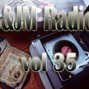 S&JM RADIO VOL 35
