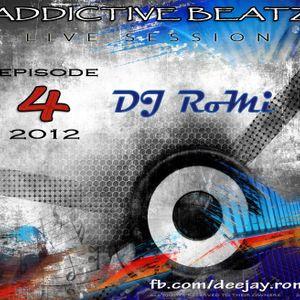 DJ RoMi - ADDICTIVE BEATZ - Episode 4