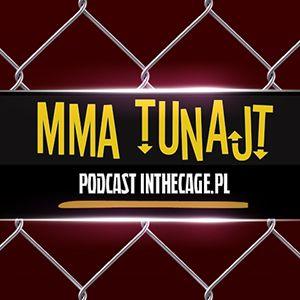 MMA TuNajt #93   FEN 15   UFC Phoenix   KSW   Juras   Aktualności