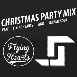 FlyingHearts & Jeremy Soda - Christmas Party Set