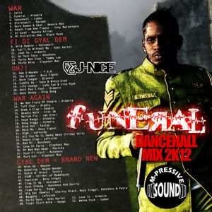 Funeral: Dancehall 2012 Mixxx