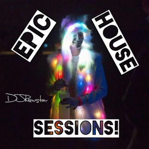 Epic House Sessions! Episode 78