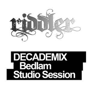 DECADEMIX - Bedlam Studio Session 5.08.04