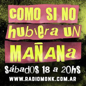 Como Si No Hubiera Un Mañana - 07/02/2016 - Radio Monk
