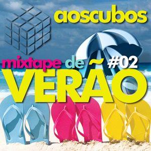 AosCubos - #02 - MixTape de Verão
