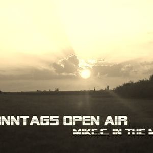 MikeC. In the Mix - SONNTAGS OPEN AIR Teil I