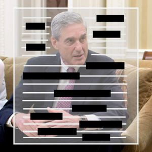 #1278 What the Mueller Report says and does not say