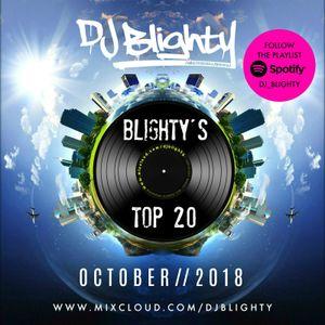 #BlightysTop20 October 2018 // R&B, Hip Hop, Trap & U.K. // Instagram: djblighty