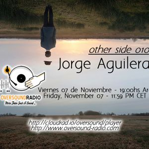 Other Side 010 with Jorge Aguilera
