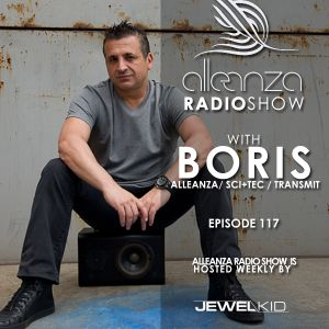 Jewel Kid presents Alleanza Radio Show - Ep. 117 Boris