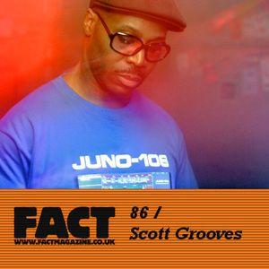 FACT Mix 86: Scott Grooves