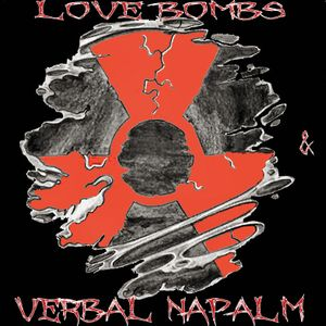 Love Bombs & Verbal Napalm #1: The Intro