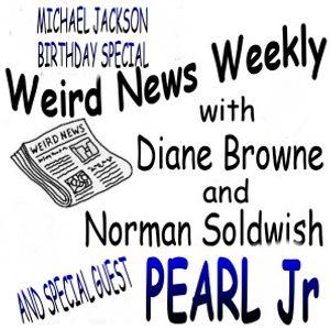 Weird News Weekly August 23 2018 Michael Jackson Birthday Special