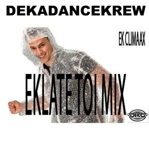 """ Eklate Totale "" by Ek Climaax DKDKREW"