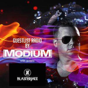 MODIUM - GuestList Radio #008 (w/ special guest BLASTERJAXX)