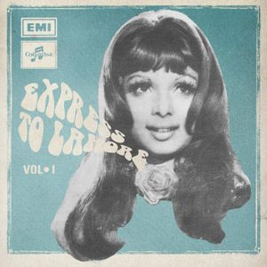 Various Artists – Express To Lahore vol I: Vocal Trip