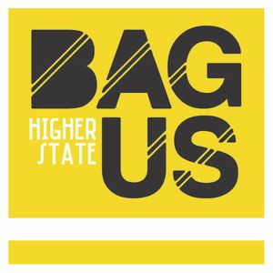 BAGUS - HIGHER STATE 20