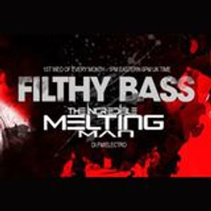 The Incredible Melting Man - Filthy Bass 109 (Mar 06 2019)