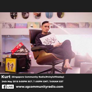 SGCR Radio Show #65 - 24.05.2018 Episode ft. Kurt (Singapore Community Radio/#vinyloftheday)