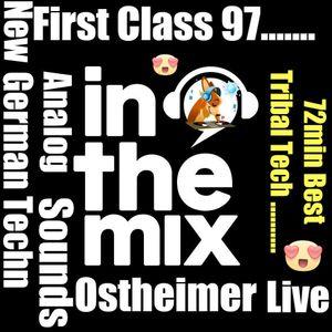 First Class 97...Trance Tribal ..Ostheimer in the Mix ! ...9 Live Traktor Mk2 Rec. .New 2016
