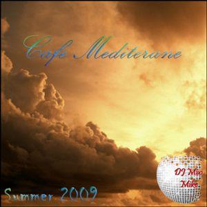 Cafe Mediterane Summer 09