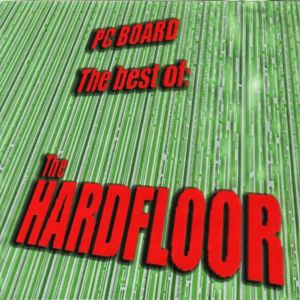 DJ PC Board - The Best Of The Hardfloor