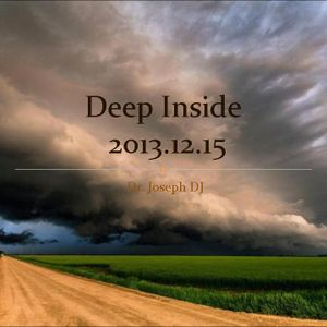 Dr. Joseph DJ Mix in Person - Deep Inside 20131215