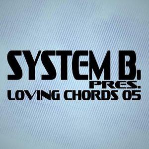 System B. pres. Loving Chords 05