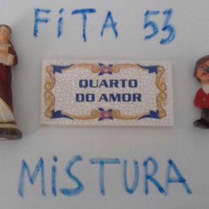 Fita-Mistura Do Amor Vol. 53