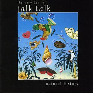 Talk Talk - Natural History