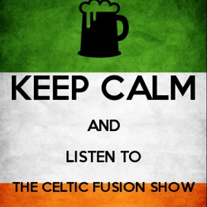 The Celtic Fusion Show  RBX Radio Tuesday 22 nd March 2016.