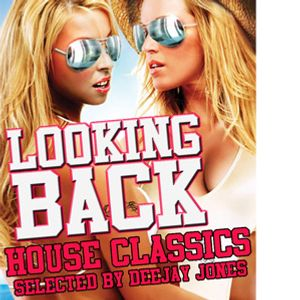 Looking Back (House Classics 2001-2004)