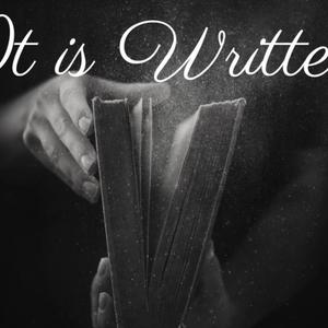 It is Written - Why? - Audio