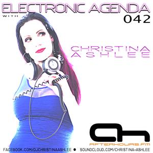 Christina Ashlee - Electronic Agenda 042 (AH.FM)