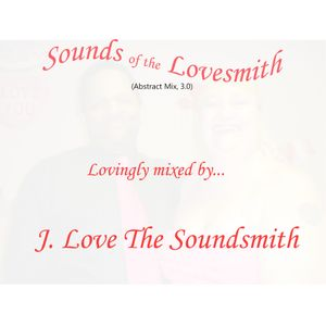 Sounds of The Lovesmith - Abstract Mix, 3.0