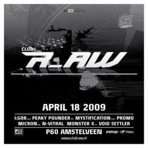 Monster X @ Club r_AW (18-04-2009)