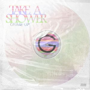 Take A Shower Grime Up !
