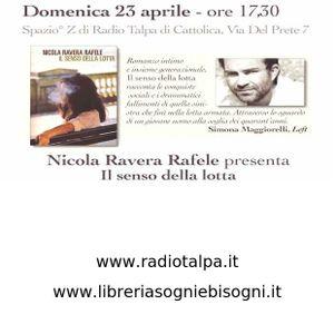 """UN AUTORE CON TE' - Nicola Ravera Rafele presenta """"Il senso della lotta"""""""