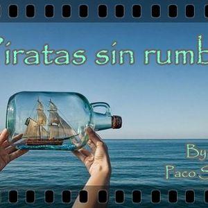 Piratas sin rumbo fijo