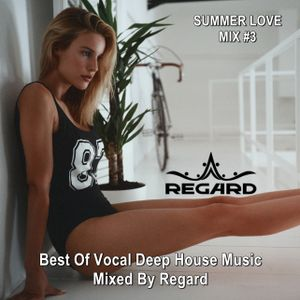 Summer love mix 3 best of vocal deep house music for Deep vocal house music