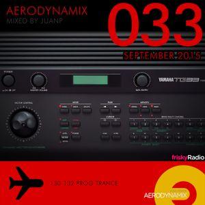 Aerodynamix 033 @ Frisky Radio Sep 2015 mixed by JuanP