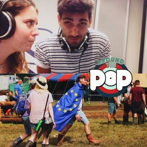Around The Pop #25 (05/07/2016)