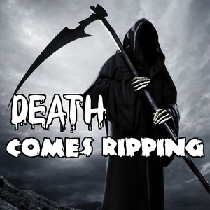 Death Comes Ripping