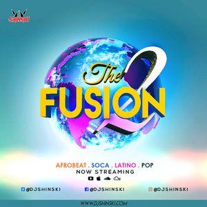 Fusion Mix Vol 2 [Afrobeat, Dancehall, Latino, Soca, Top 40]