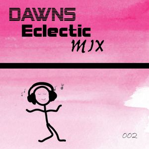 Dawns Eclectic Mix 1.3.2015 [002]