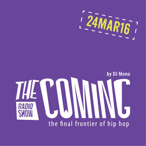 The Coming show 24MAR16